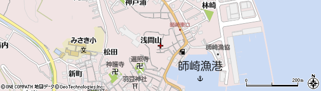 愛知県南知多町(知多郡)師崎(浅間山)周辺の地図