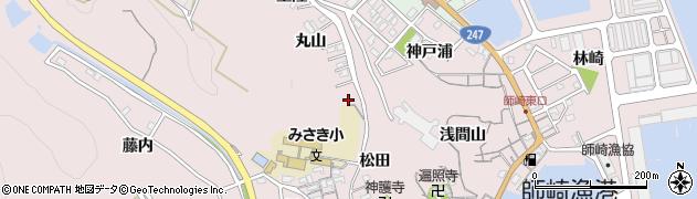 愛知県南知多町(知多郡)師崎(松田)周辺の地図