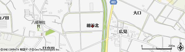 愛知県豊橋市細谷町(細谷北)周辺の地図