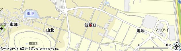 愛知県田原市波瀬町(波瀬口)周辺の地図