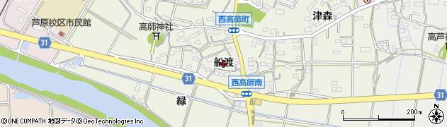 愛知県豊橋市西高師町(船渡)周辺の地図