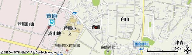 愛知県豊橋市西高師町(西浦)周辺の地図
