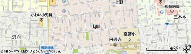 愛知県豊橋市上野町(上原)周辺の地図
