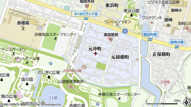 〒678-0224 兵庫県赤穂市元沖町の地図
