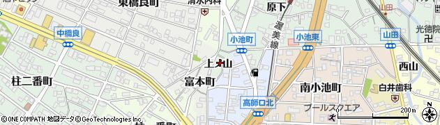 愛知県豊橋市小池町(上ノ山)周辺の地図