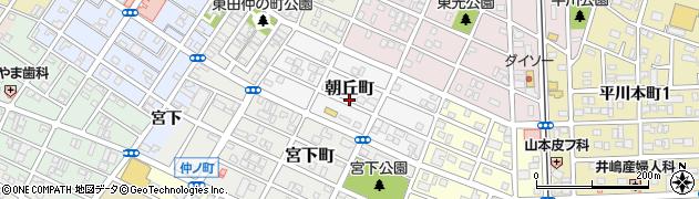 愛知県豊橋市朝丘町周辺の地図