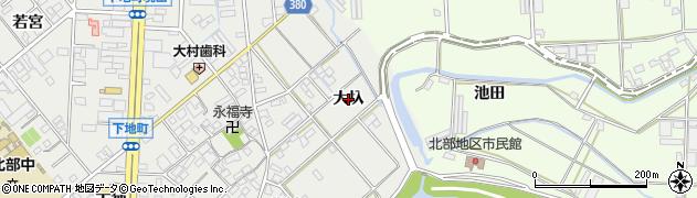 愛知県豊橋市下地町(大圦)周辺の地図