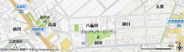 愛知県豊橋市瓜郷町(八反田)周辺の地図