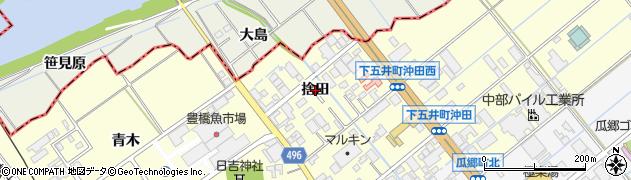 愛知県豊橋市下五井町(捨田)周辺の地図