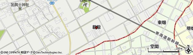 愛知県豊川市伊奈町(葛原)周辺の地図