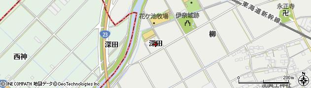 愛知県豊川市伊奈町(深田)周辺の地図