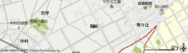 愛知県豊川市伊奈町(原松)周辺の地図