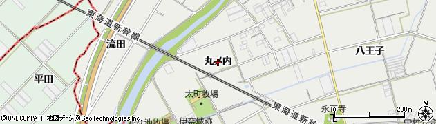 愛知県豊川市伊奈町(丸ノ内)周辺の地図