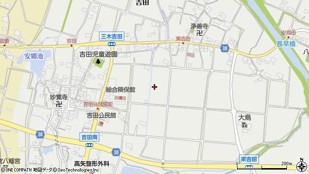 〒673-0501 兵庫県三木市志染町吉田の地図