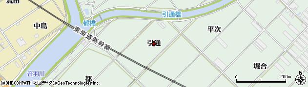 愛知県豊川市御津町下佐脇(引通)周辺の地図