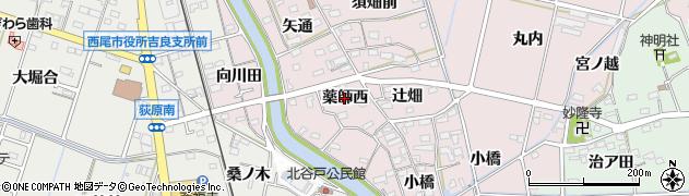 愛知県西尾市吉良町饗庭(薬師西)周辺の地図