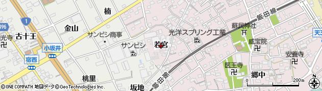 愛知県豊川市篠束町(若宮)周辺の地図