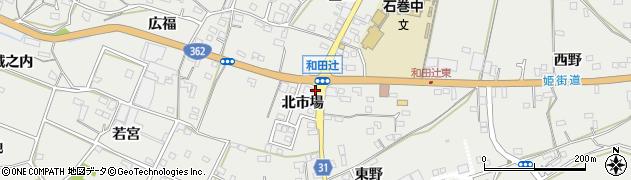 愛知県豊橋市石巻本町(北市場)周辺の地図