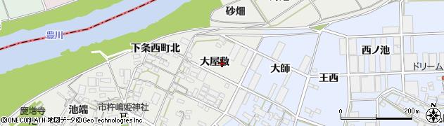 愛知県豊橋市下条西町(大屋敷)周辺の地図