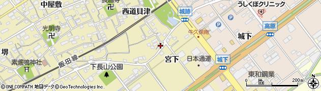 愛知県豊川市下長山町(宮下)周辺の地図