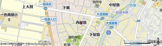 愛知県西尾市一色町一色(西屋敷)周辺の地図