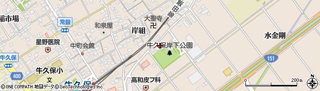 愛知県豊川市牛久保町(岸下)周辺の地図