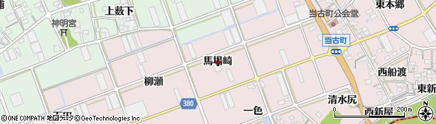 愛知県豊川市当古町(馬場崎)周辺の地図
