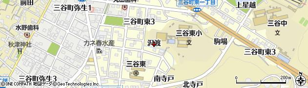 愛知県蒲郡市三谷町(沢渡)周辺の地図