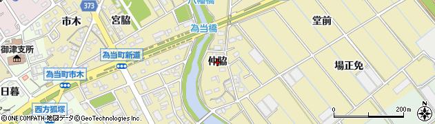 愛知県豊川市為当町(仲脇)周辺の地図