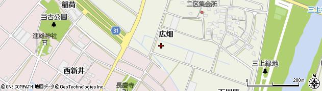 愛知県豊川市三上町(広畑)周辺の地図