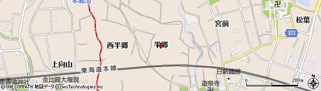 愛知県豊川市御津町赤根(半郷)周辺の地図