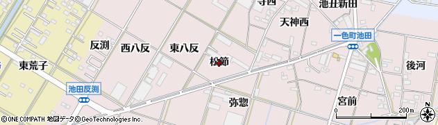 愛知県西尾市一色町池田(松節)周辺の地図
