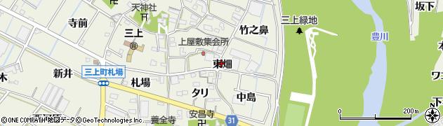 愛知県豊川市三上町(東畑)周辺の地図