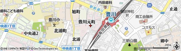 愛知県豊川市豊川元町周辺の地図