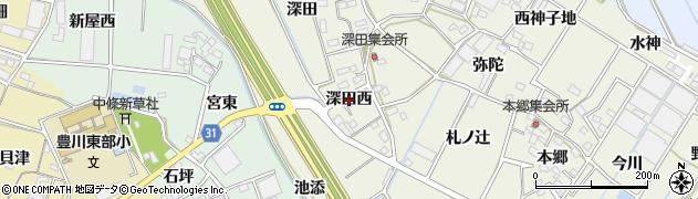 愛知県豊川市三上町(深田西)周辺の地図