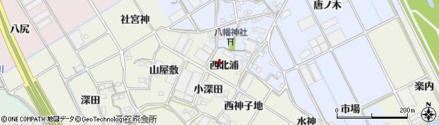 愛知県豊川市三上町(西北浦)周辺の地図