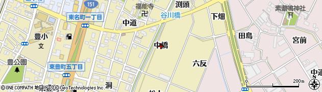 愛知県豊川市谷川町(中橋)周辺の地図