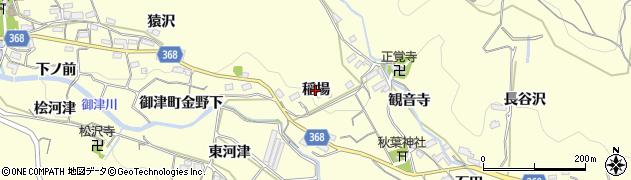愛知県豊川市御津町金野(稲場)周辺の地図