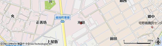 愛知県西尾市細池町(沖田)周辺の地図