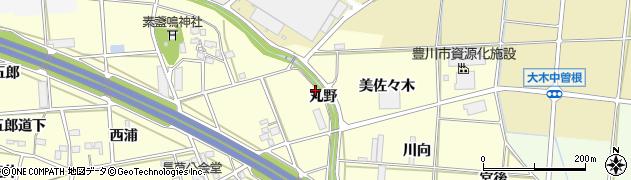 愛知県豊川市長草町(丸野)周辺の地図