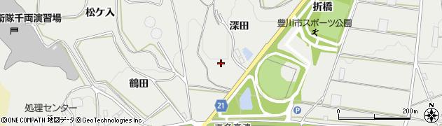 愛知県豊川市千両町(深田)周辺の地図
