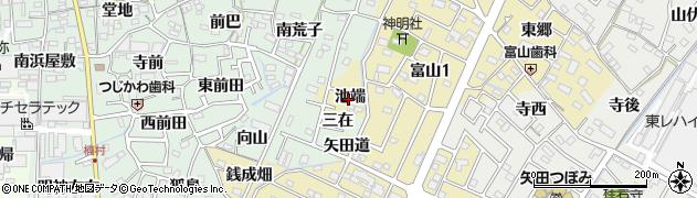 愛知県西尾市富山町(池端)周辺の地図