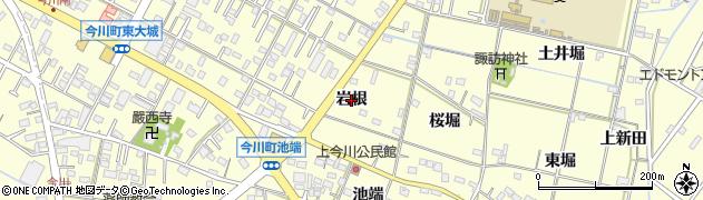 愛知県西尾市今川町(岩根)周辺の地図