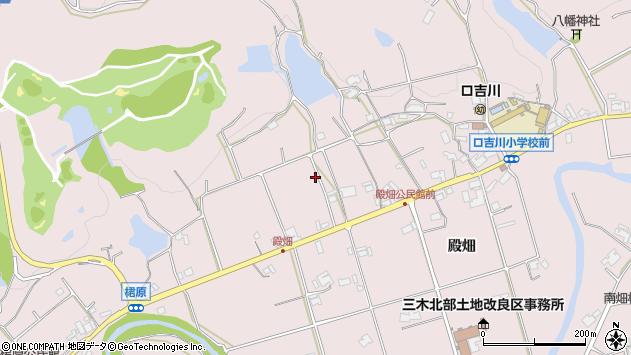 〒673-0741 兵庫県三木市口吉川町殿畑の地図
