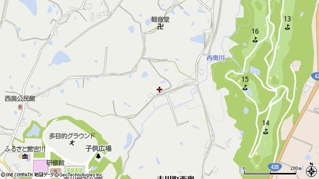 〒673-1122 兵庫県三木市吉川町西奥の地図