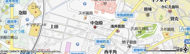 愛知県西尾市熊味町(中泡原)周辺の地図