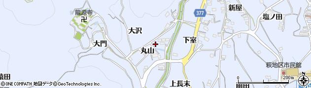 愛知県豊川市萩町(丸山)周辺の地図