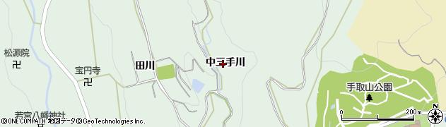 愛知県豊川市上長山町(中三手川)周辺の地図