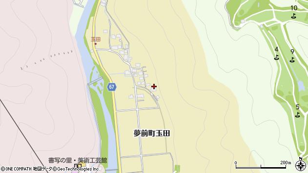 〒671-2124 兵庫県姫路市夢前町玉田の地図