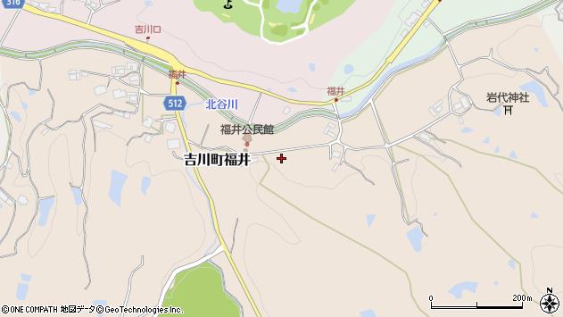 〒673-1113 兵庫県三木市吉川町福井の地図